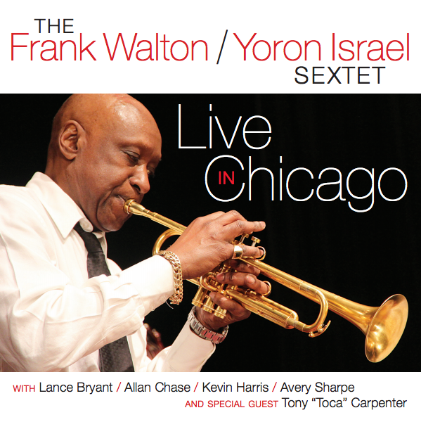 Frank Walton, Live in Chicago